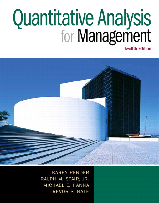 Render, Stair, Hanna & Hale, Quantitative Analysis For Management