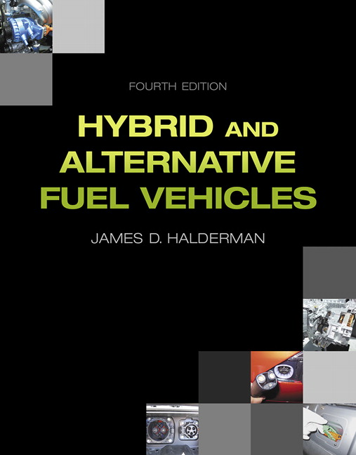 Hybrid and Alternative Fuel Vehicles, 4th Edition