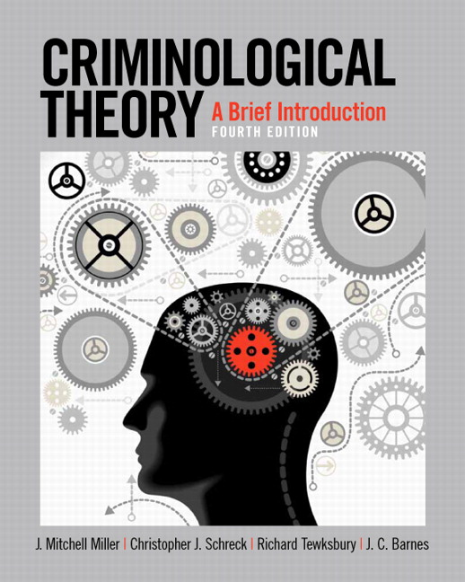 Miller schreck tewksbury barnes criminological theory a brief criminological theory a brief fandeluxe Image collections