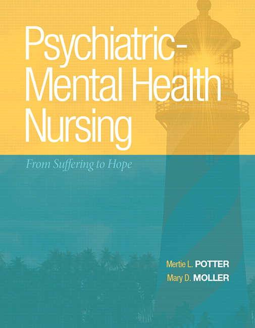 Potter Moller Psychiatric Mental Health Nursing From Suffering