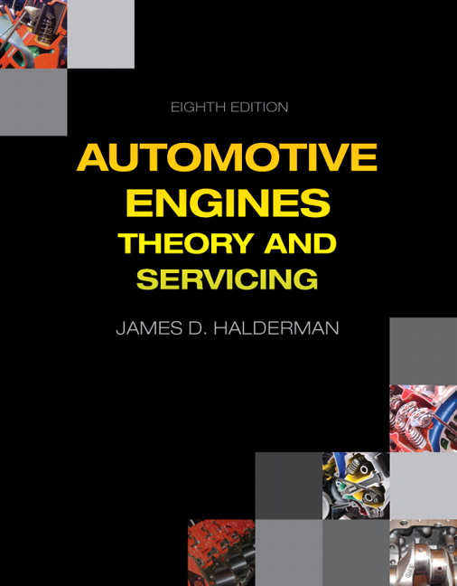 Automotive Engines: Theory and Servicing, 8th Edition