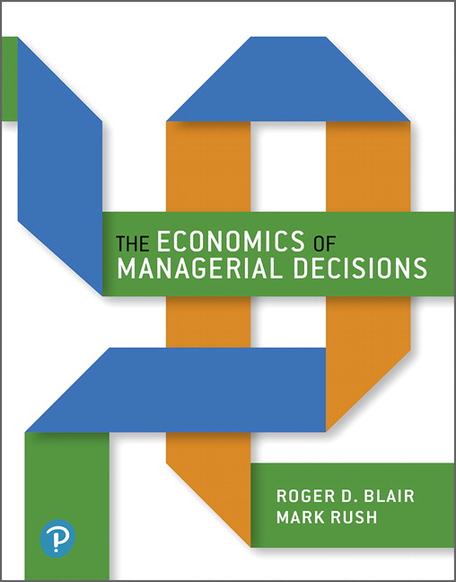 Blair & Rush, Economics of Managerial Decisions, The | Pearson