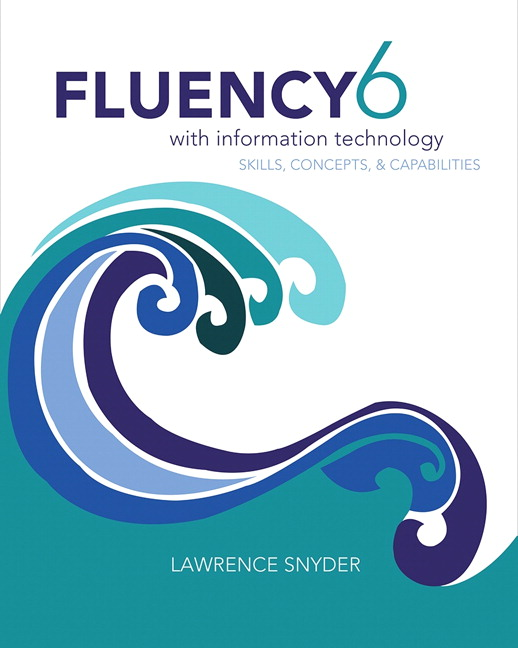 Snyder & Henry, Fluency With Information Technology [RENTAL EDITION