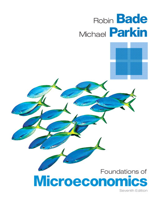 Bade Parkin Foundations Of Microeconomics Plus NEW MyLab