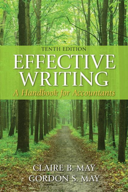May May Effective Writing A Handbook For Accountants 10th