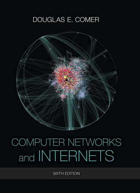 Computer Networks and Internets, 6th Edition