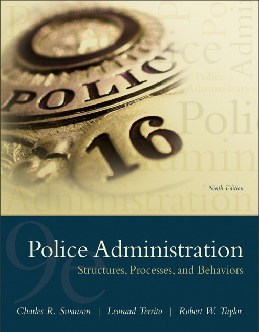 Swanson territo taylor police administration structures police administration structures processes and behavior subscription 9th edition fandeluxe Image collections