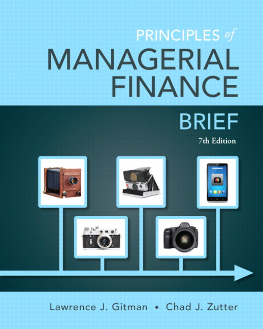 Principles of Managerial Finance, Brief, 7th Edition