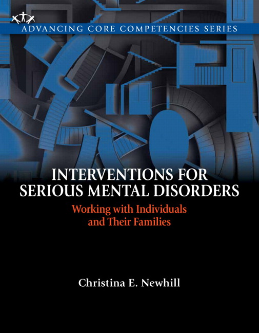 Interventions for Serious Mental Disorders: Working with Individuals and Their Families (Subscription)