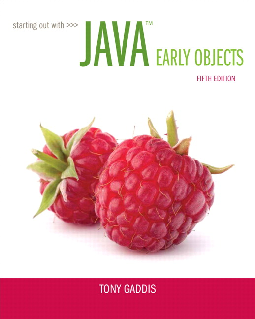 Gaddis Starting Out With Java Early Objects Pearson