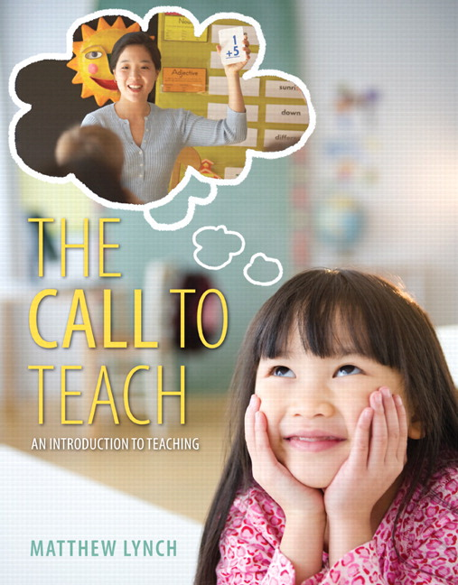 Call to Teach, The: An Introduction to Teaching, Enhanced Pearson eText with Loose-Leaf Version -- Access Card Package