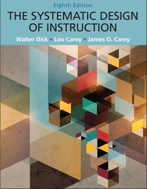 Systematic Design of Instruction, The, Pearson eText with Loose-Leaf Version -- Access Card Package, 8th Edition