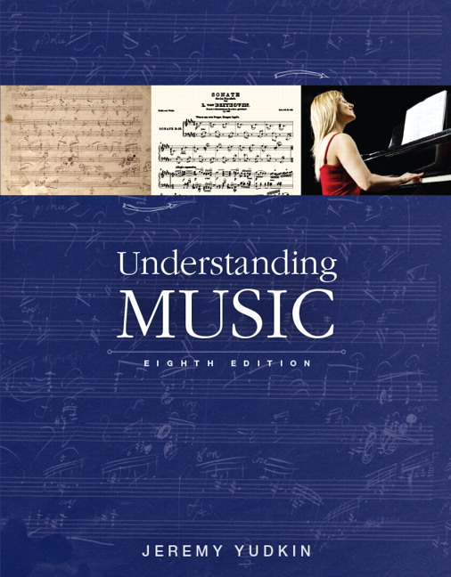 Yudkin understanding music pearson understanding music subscription 8th edition fandeluxe Choice Image