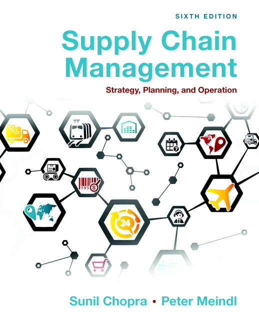 Chopra & Meindl, Supply Chain Management: Strategy, Planning
