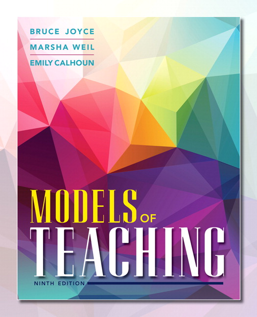 models of teaching Learning theory: models, product and process concluding chapters exami integrating models, and teaching and learning together merriam, s and caffarella.