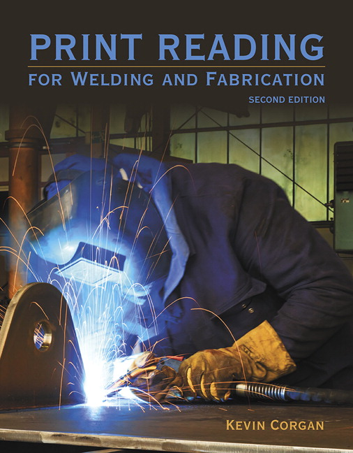 Corgan print reading for welders and fabrication 2nd edition pearson print reading for welders and malvernweather Image collections