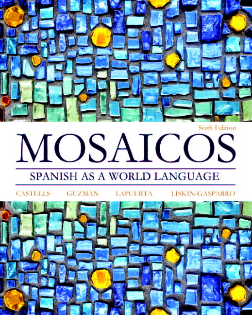 Castells guzmn lapuerta liskin gasparro mosaicos spanish as a mosaicos spanish as a world language plus mylab spanish with pearson etext access card package multi semester access 6th edition fandeluxe Image collections