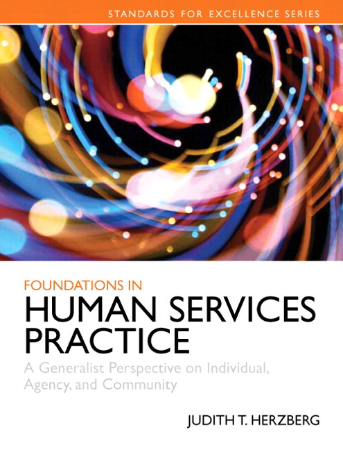 Herzberg foundations in human services practice generalist foundations in human services practice generalist perspective on individual agency fandeluxe Image collections