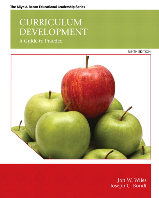 Wiles & Bondi, Curriculum Development: A Guide to Practice
