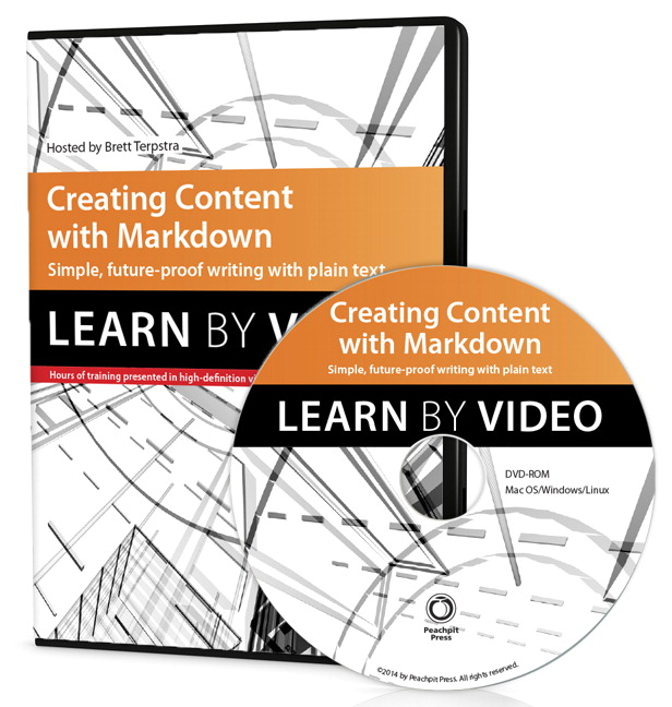 Creating Content with Markdown: Learn by Video [Video]