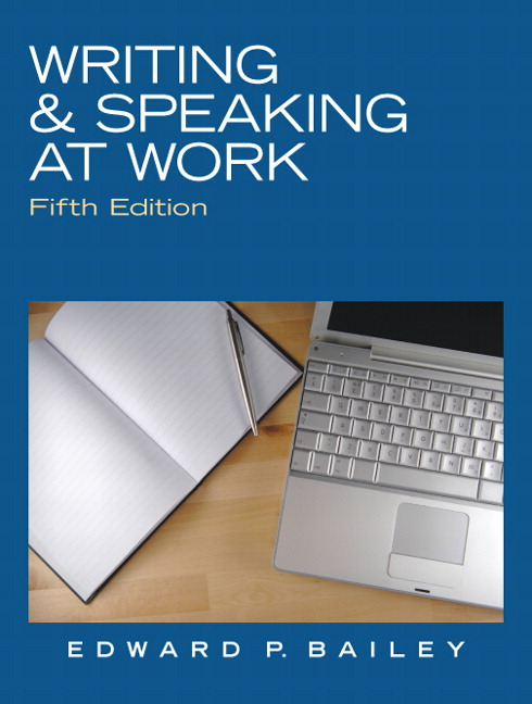 Business Communication Book Cover : Bailey writing speaking at work th edition pearson