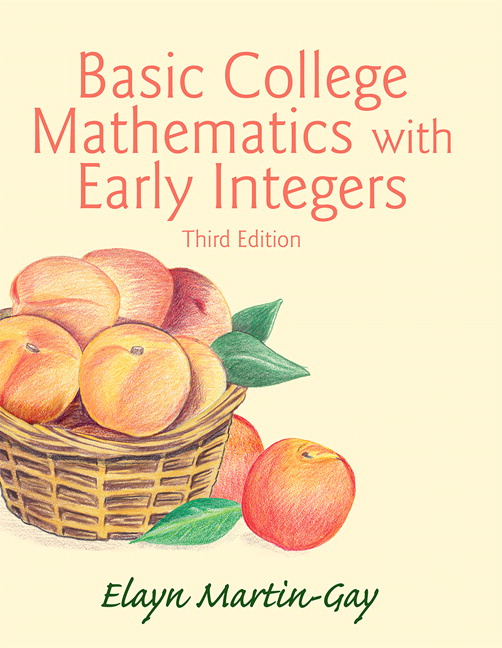 Basic College Mathematics with Early Integers Plus NEW MyLab Math with Pearson eText -- Access Card Package