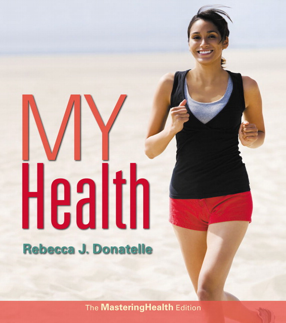 My Health: The MasteringHealth Edition, 2nd Edition