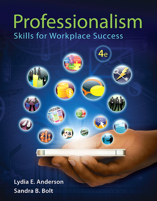 Professionalism: Skills For Workplace Success (Subscription), 4th Edition  Professionalism In The Workplace
