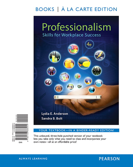 Anderson bolt professionalism skills for workplace success pearson professionalism skills for workplace success student value edition 4th edition fandeluxe