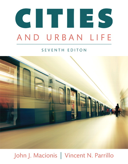 Macionis parrillo cities and urban life 7th edition pearson cities and urban life 7th edition fandeluxe Images