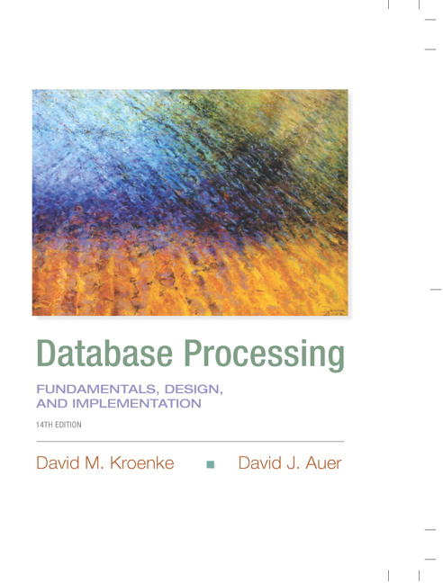 Database Processing Fundamentals Design And Implementation 14th Edition