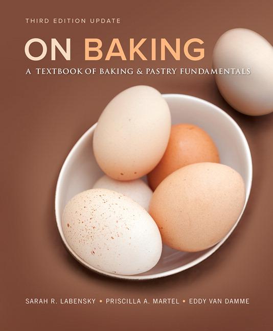 On baking (3rd edition) by sarah r. Labensky, priscilla r. Martel.
