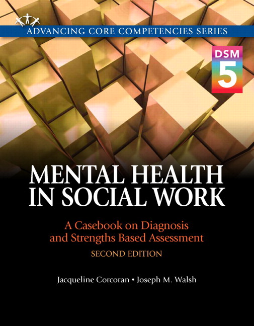 Corcoran walsh mental health in social work a casebook on mental health in social work a casebook on diagnosis and strengths based assessment dsm fandeluxe Images