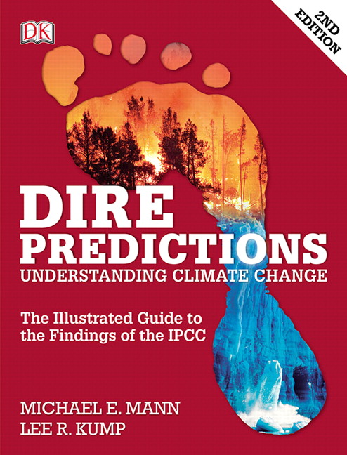 Dire Predictions: Understanding Climate Change, 2nd Edition