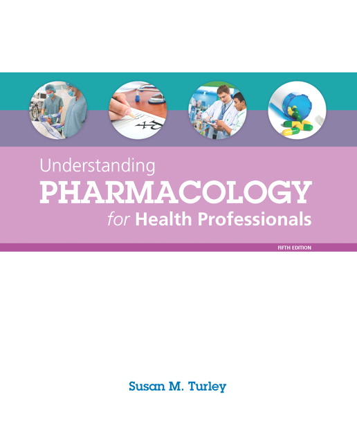 turley understanding pharmacology for health professionals 5th rh pearson com School Answer Keys 9.3 Study Guide