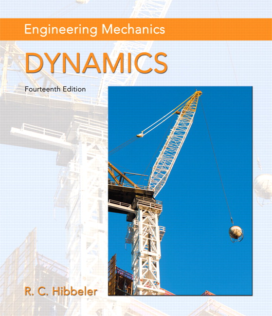 Hibbeler engineering mechanics dynamics 14th edition pearson engineering mechanics dynamics 14th edition publicscrutiny Choice Image