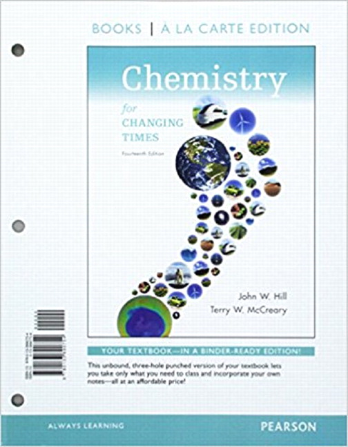 Hill mccreary kolb chemistry for changing times 14th edition chemistry for the changing times books a la carte plus mastering chemistry with etext access card package 14th edition fandeluxe Image collections