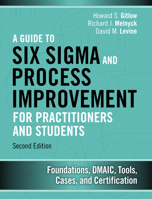 Gitlow Melnyck Levine Guide To Six Sigma And Process Improvement
