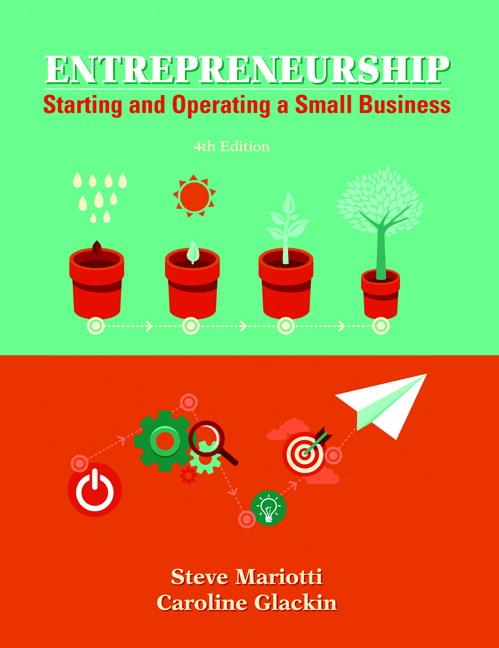 Mariotti & Glackin, Entrepreneurship: Starting and Operating A Small
