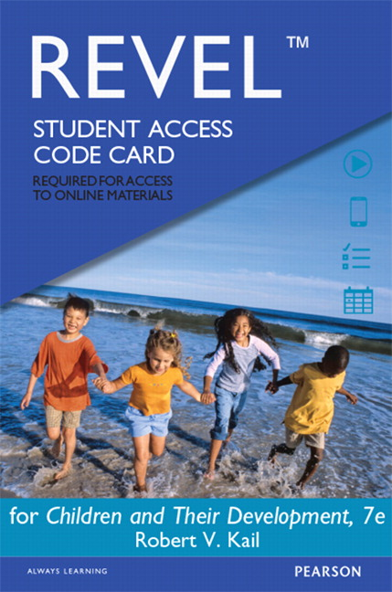 Revel for Children and Their Development -- Access Card, 7th Edition