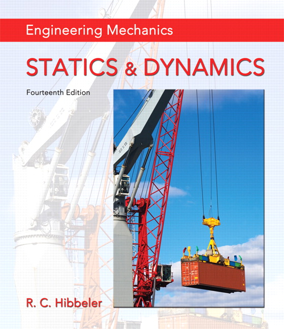 Hibbeler Engineering Mechanics Statics Dynamics Pearson