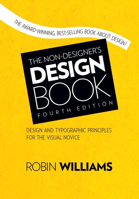 Non-Designer's Design Book, The, 4th Edition