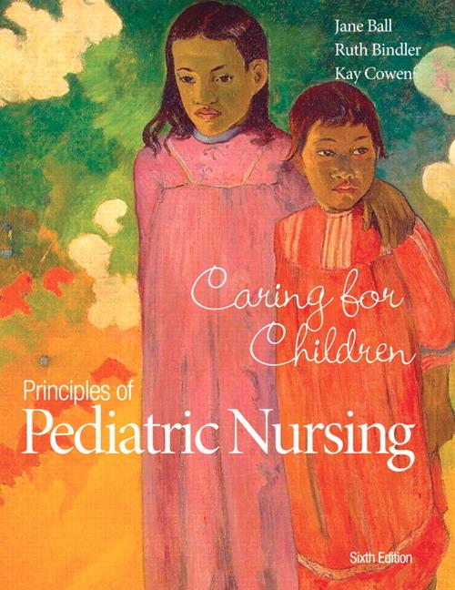 ball  bindler  u0026 cowen  principles of pediatric nursing