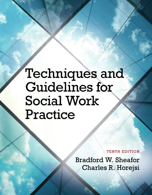 Sheafor horejsi techniques and guidelines for social work techniques and guidelines for social work practice with pearson fandeluxe Image collections