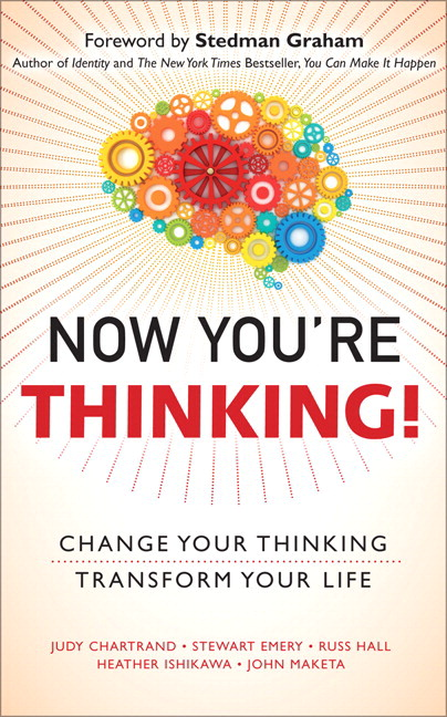 Now You're Thinking!: Change Your Thinking... Transform Your Life (paperback)