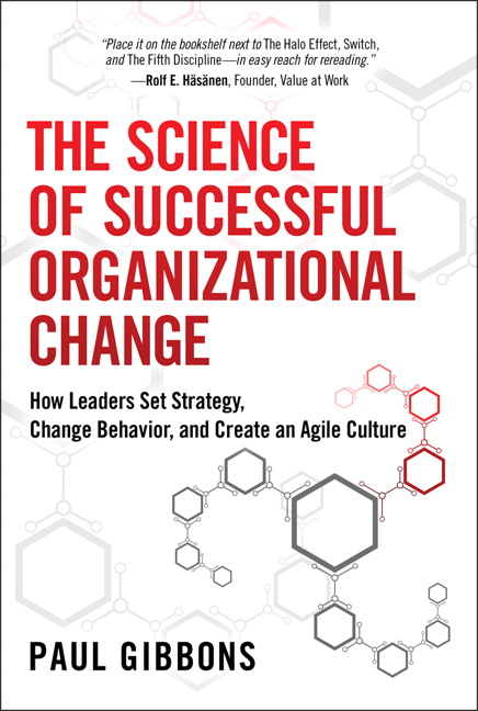 Science Of Successful Organizational Change The How Leaders Set Strategy