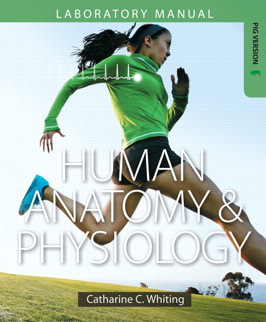 Whiting, Human Anatomy & Physiology Laboratory Manual: Making ...