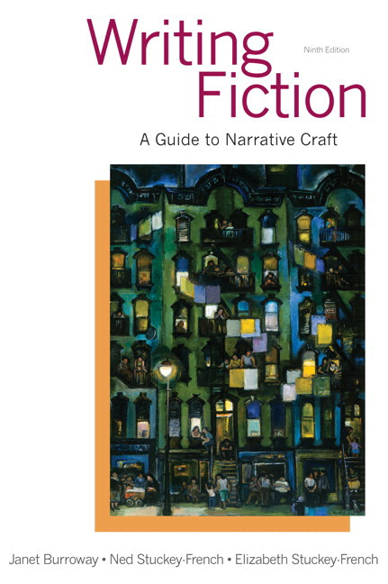 Burroway stuckey french stuckey french writing fiction a guide writing fiction a guide to narrative craft plus 2014 mylab literature access card package 9th edition fandeluxe Images