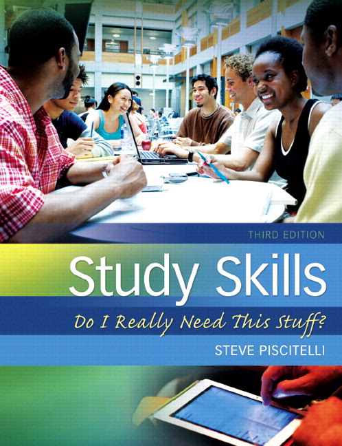 Study Skills: Do I Really Need This Stuff?, 3rd Edition