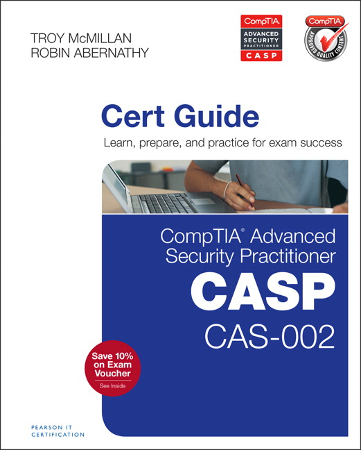 PowerPoint Slides for CompTIA Advanced Security Practitioner (CASP) CAS-002 Cert Guide